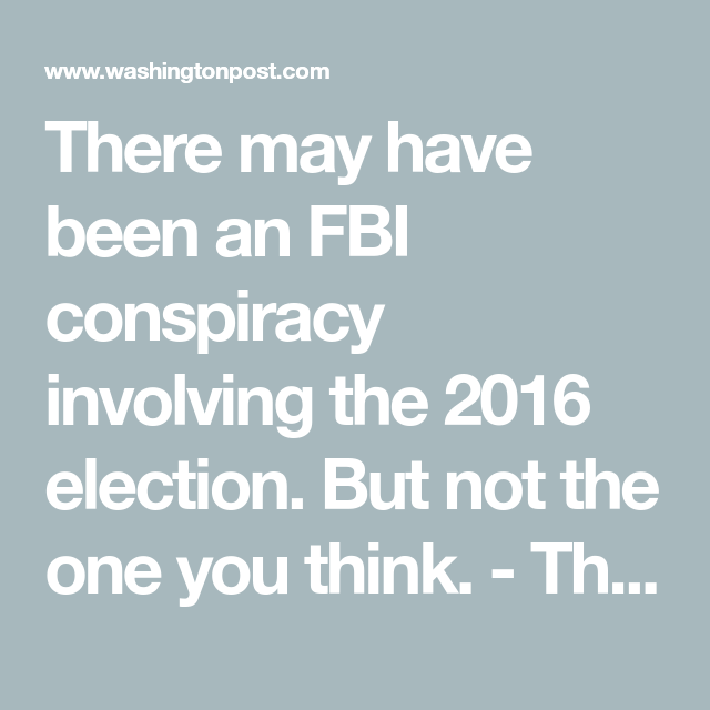 Image result for FBI conspiracy involving the 2016 election