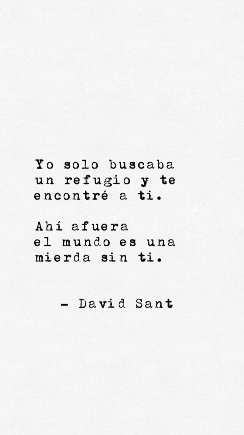 foto de #davidsant #frases #quotes #letras Frases de amor Frases y Frases bonitas