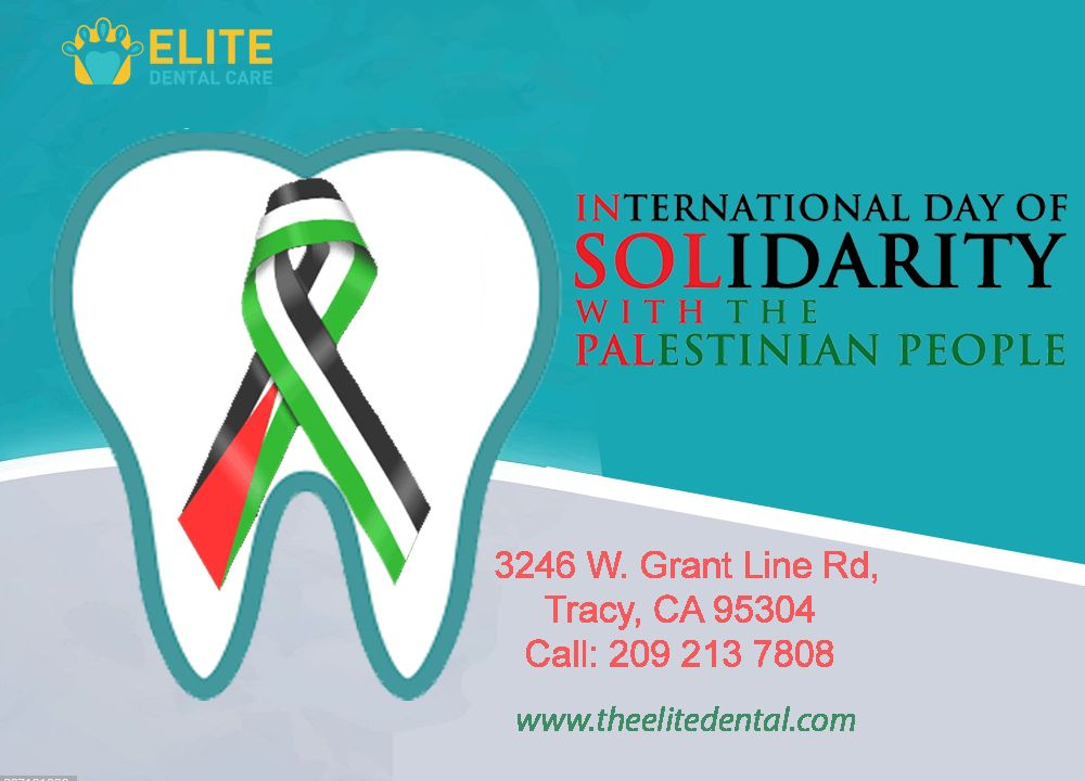 International Day of Solidarity with the Palestinian People – Elite Dental Care Tracy #dentalcare