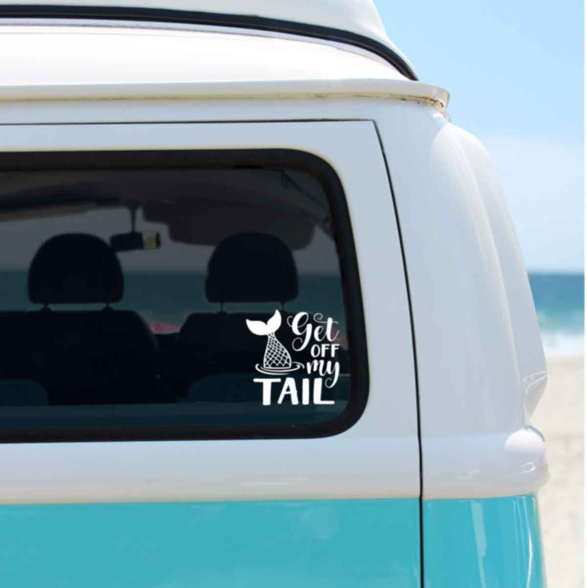 Custom Get Off My Tail Car Decal Funny Mermaid Quote Decal Window Sticker For Car Van T Nurse Life Decal Nurse Car Decal Car Decals [ 1202 x 1200 Pixel ]
