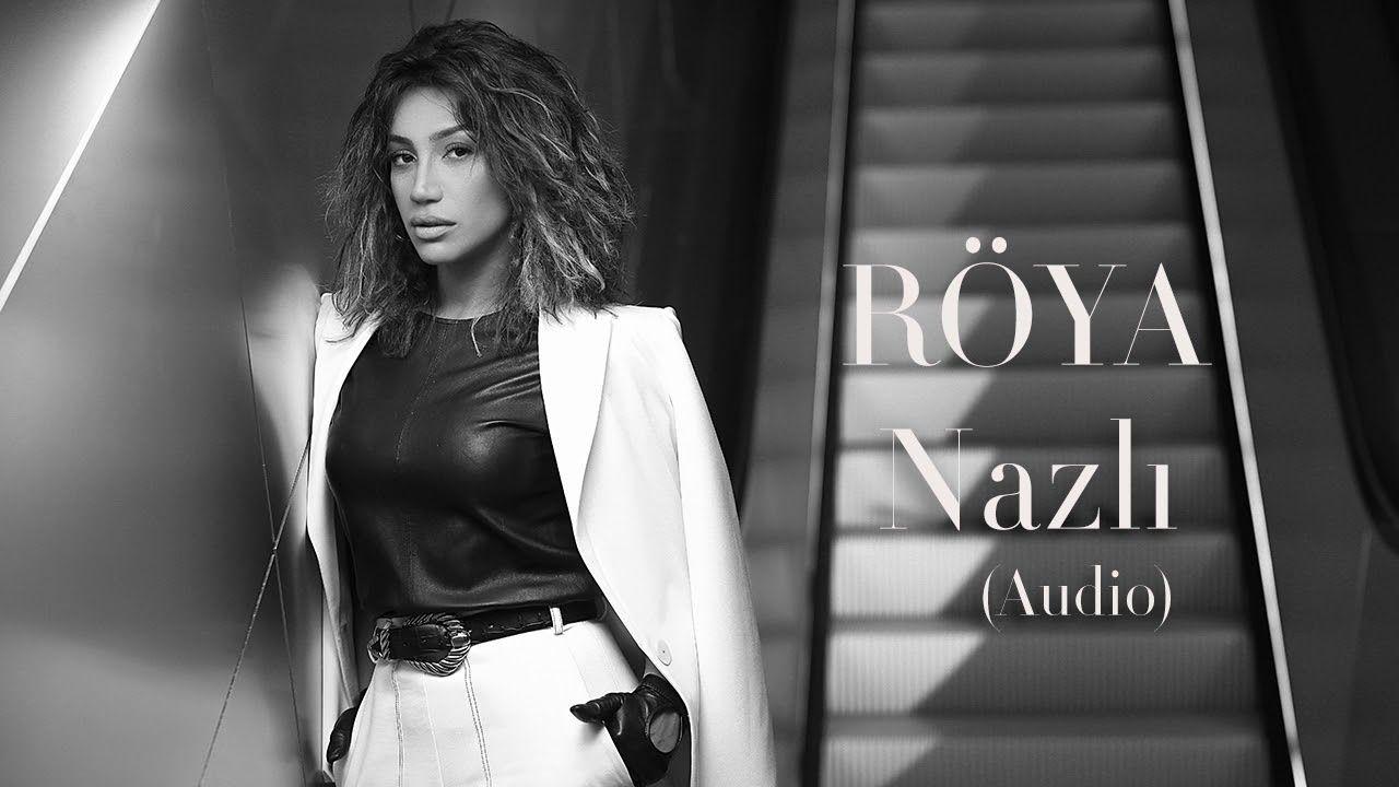 Roya Nazli Audio Video Muzik
