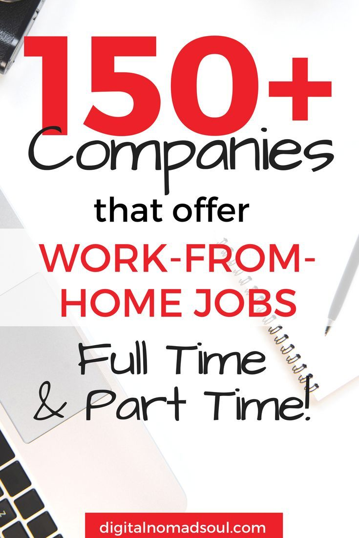 150 companies that offer full and part time remote jobs remote
