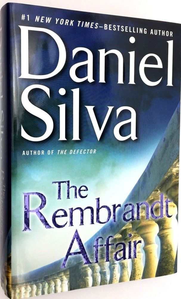 Silva Daniel Rembrandt Affair Signed 1st Edition Printing
