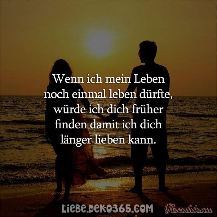 Schöne Wenn ich mein Leben wieder leben könnte, würde ich dich vorher finden ...  #finden #konnte #leben #vorher #wieder #wurde