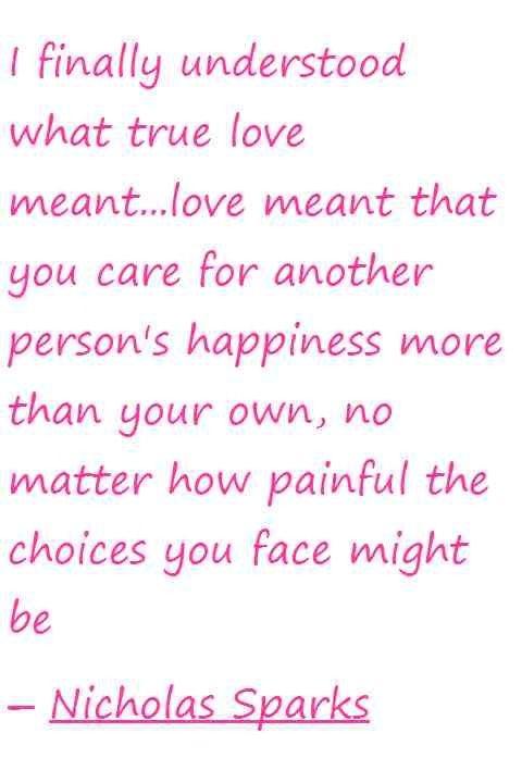 Love Is Sacrifice Photos Nicholas Sparks Quotes Wisdom Quotes Words