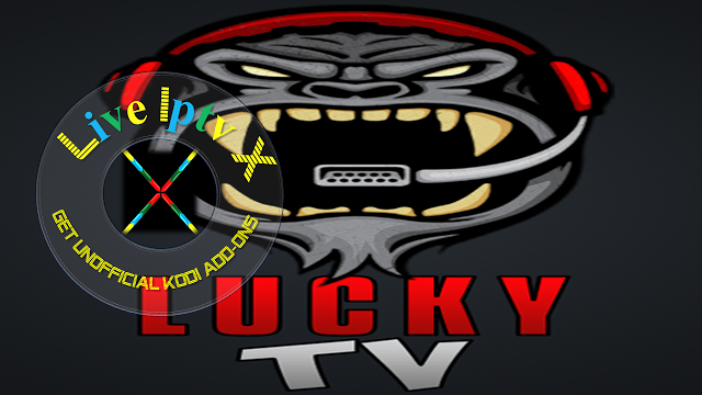 Lucky TV Kodi Addon Download Lucky TV Addon For IPTV