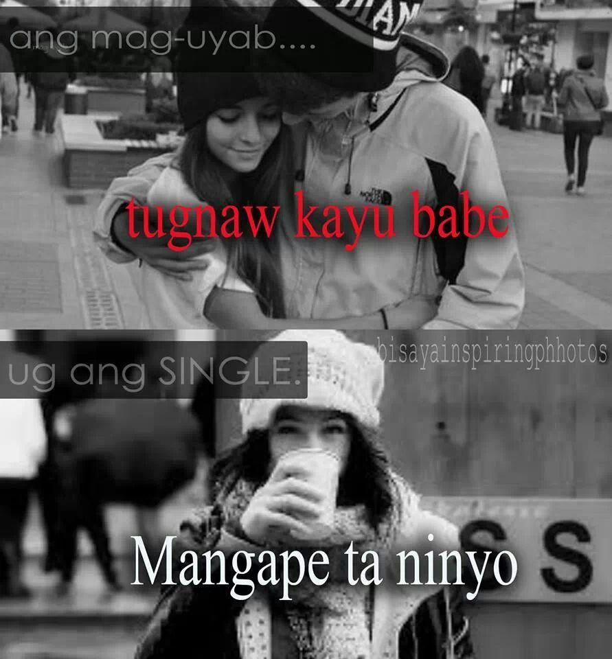 Mangape Nalangta Ani Mga Erp Bisaya Bisaya Quotes Tagalog Love Quotes Funny Hugot