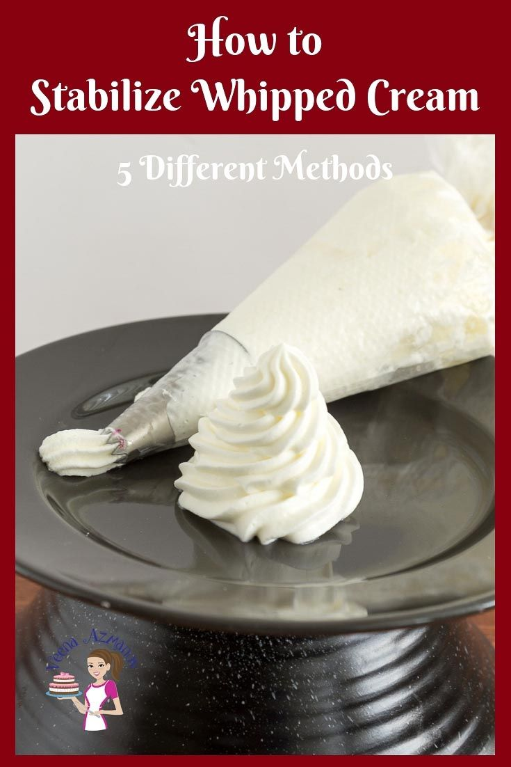 How to stabilize Whipped Cream 5 Different Methods - Veena Azmanov