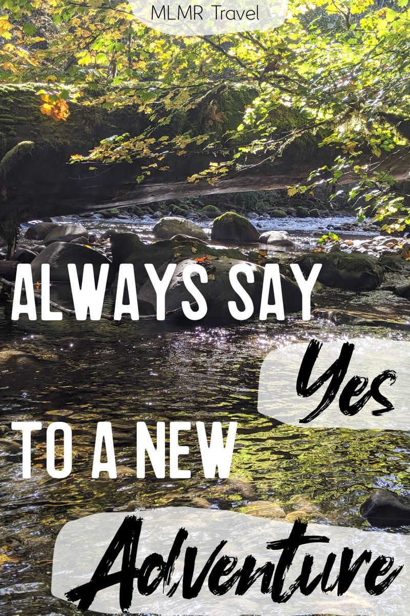 Always say yes to a new adventure. #adventuretravel #exploremore