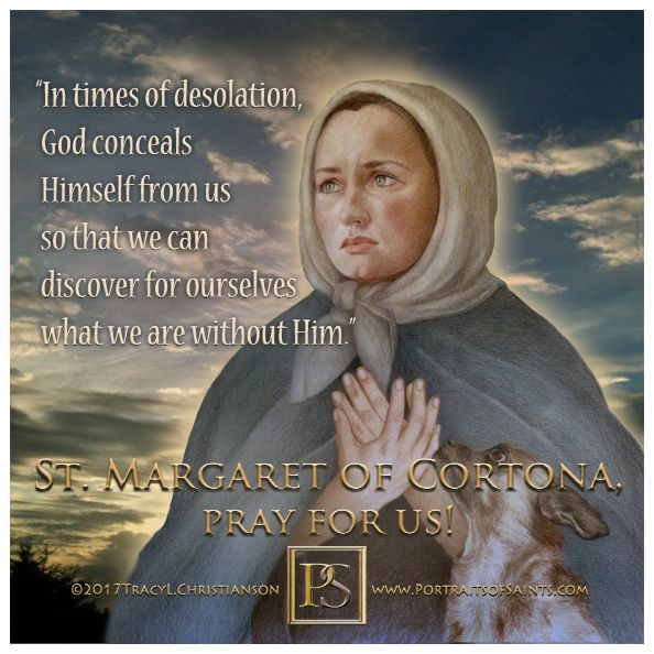 St Margaret of Cortona was said to be in direct contact with Jesus, as exemplified by frequent ecstacies.