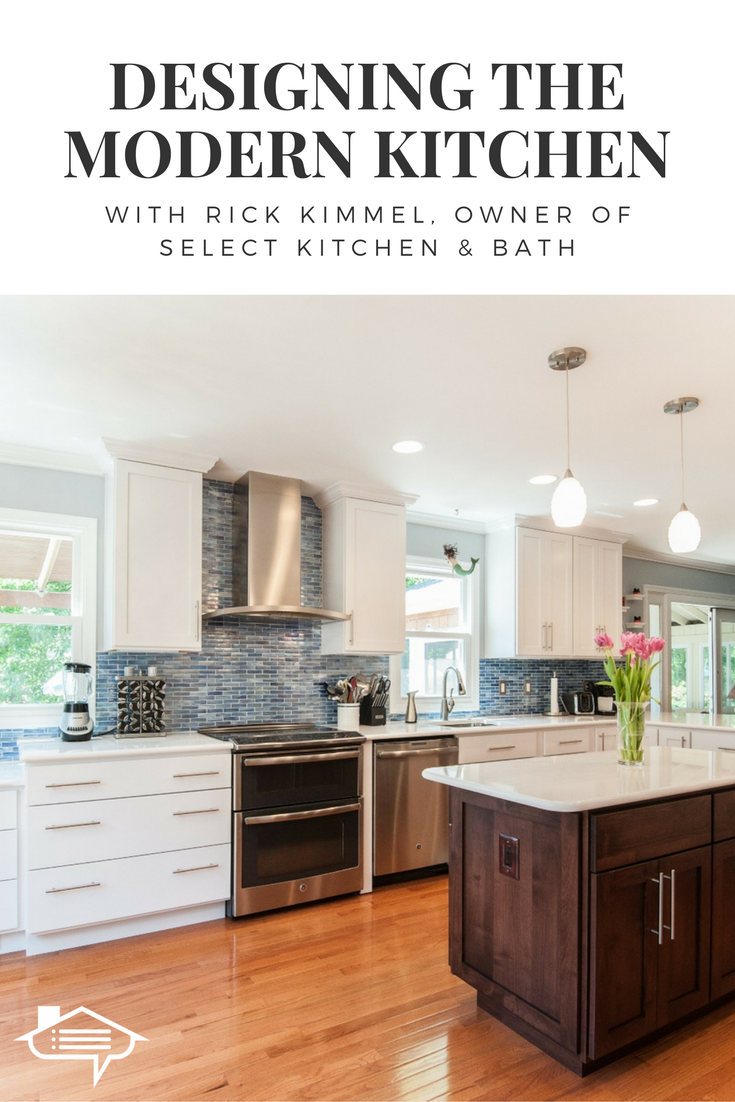Remodeling the kitchen? We spoke with Rick Kimmel, owner of Select ...