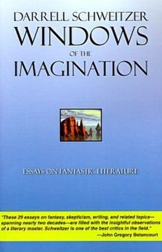 Windows of the Imagination,<br>by Darrell Schweitzer (Paperback)