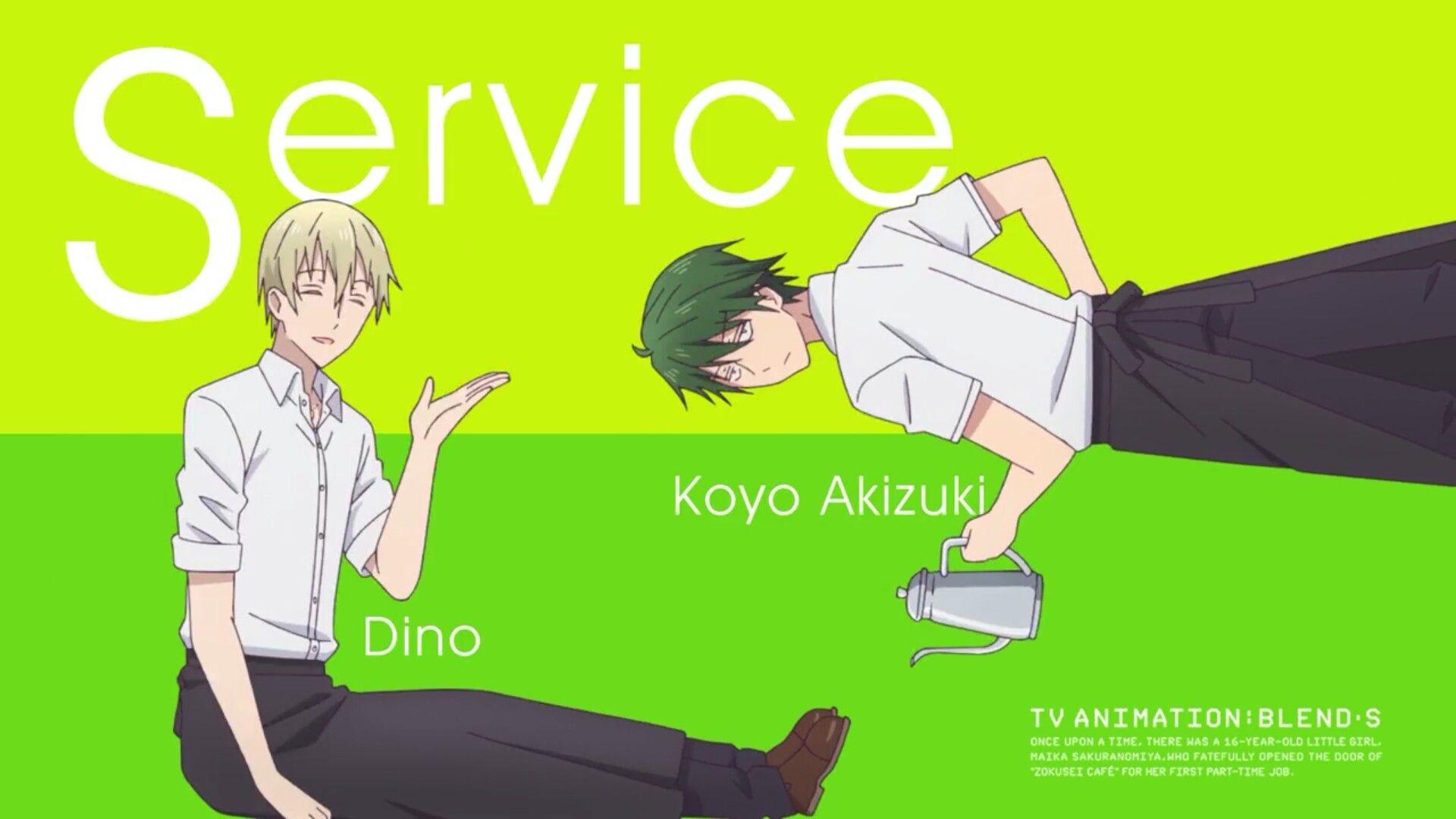 Dino & Akizuki Koyo / Blend S Op Service Anime songs