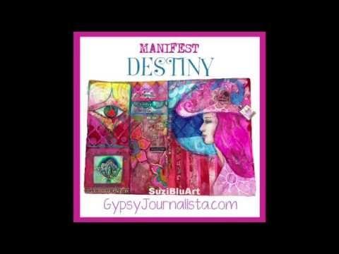 Gypsy Journalista Art Journal Playshop Manifest Destiny - YouTube