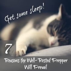 7 Reasons the Well Rested Prepper Will Prevail - Backdoor Survival