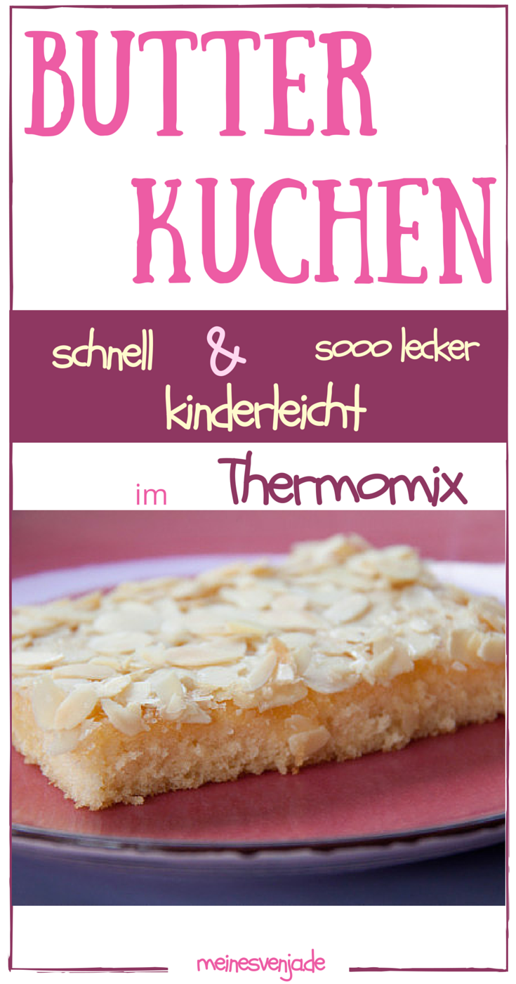 butterkuchen schnell und kinderleicht thermomix food and backen. Black Bedroom Furniture Sets. Home Design Ideas