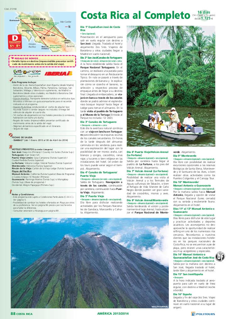 COSTA RICA al Completo, dto. desde 8%: +90 días, sal. 14/10/13 al 30/04/14 (16d/14n) desde 1.725€ - http://zocotours.com/costa-rica-al-completo-dto-desde-8-90-dias-sal-141013-al-300414-16d14n-desde-1-725e/