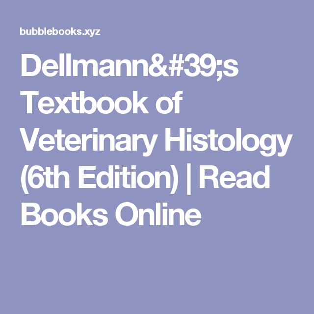 Dellmanns textbook of veterinary histology 6th edition read dellmanns textbook of veterinary histology 6th edition read books online fandeluxe Gallery