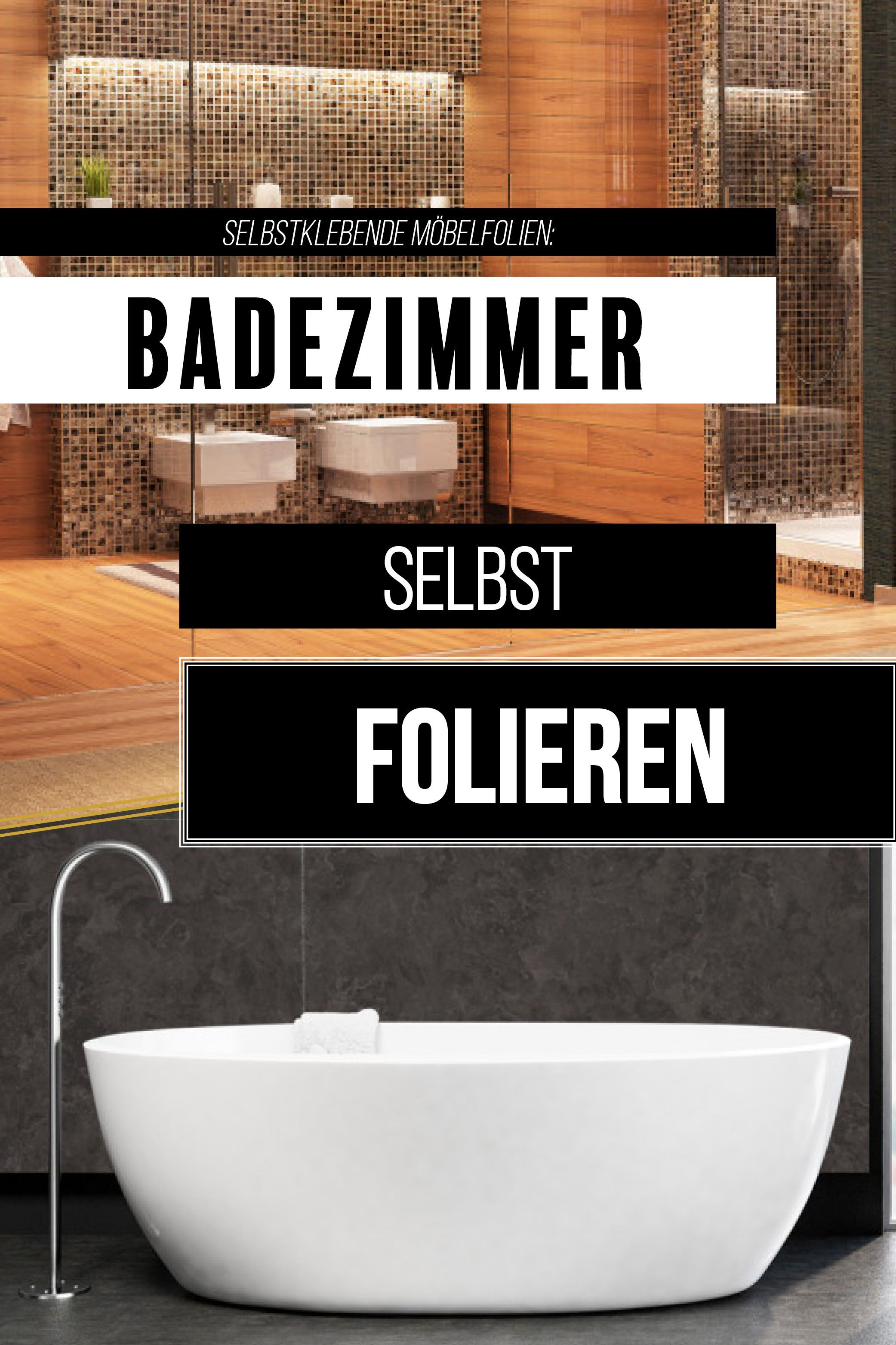 Badezimmer Folieren Mit Den Selbstklebenden Mobelfolien Schnell Und Ohne Aufwendige Renovierung Badezimmer Renovierung Baden