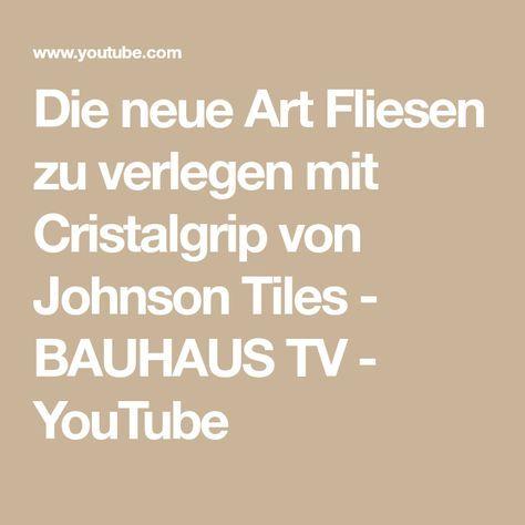 Die Neue Art Fliesen Zu Verlegen Mit Cristalgrip Von Johnson Tiles - Bauhaus online shop fliesen