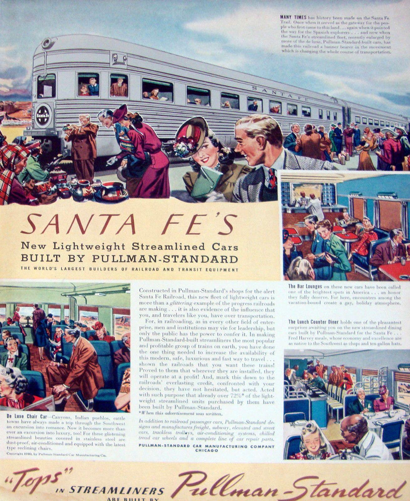 1940 Pullman Standard Railroad Ad Santa Fe Streamliners. https://www.google.co.uk/search?q=1940+Pullman+Standard+Railroad+Ad+Santa+Fe+Streamliners&biw=1366&bih=622&source=lnms&tbm=isch&sa=X&ei=4pn7VL2ONof9ywPVm4H4Cg&ved=0CAYQ_AUoAQ