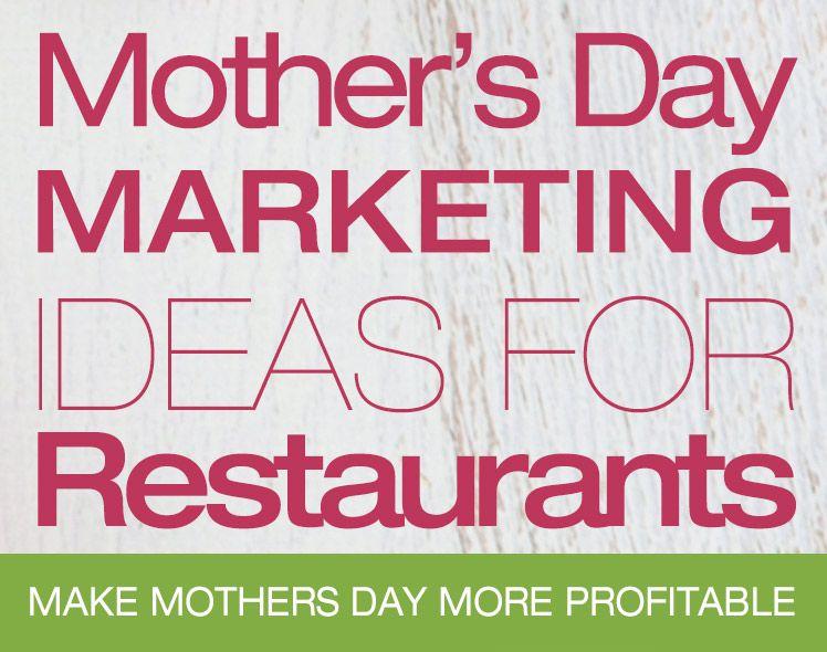 Mother S Day Marketing Ideas Smallbizmarketing Small