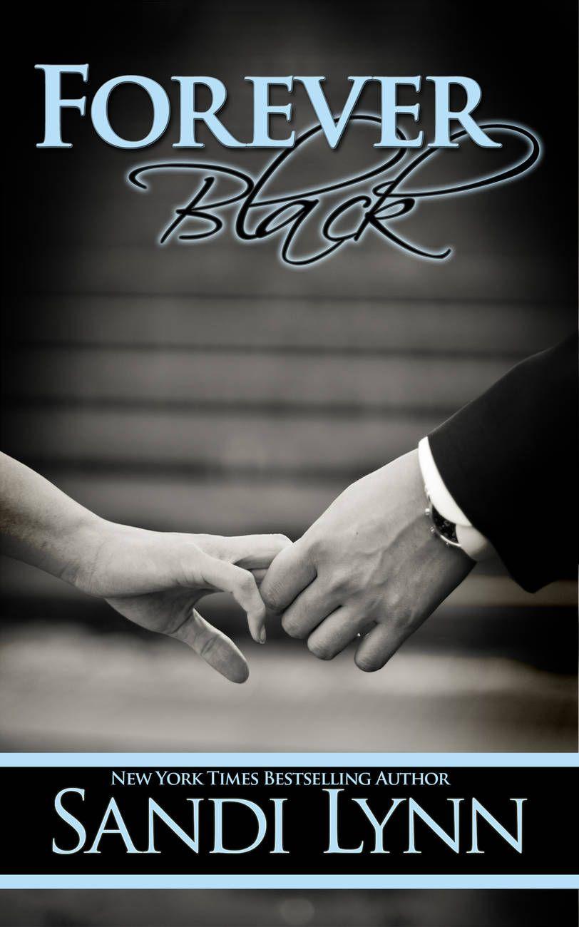 The Forever Trilogy Sandi Lynn Good Books Romance Books