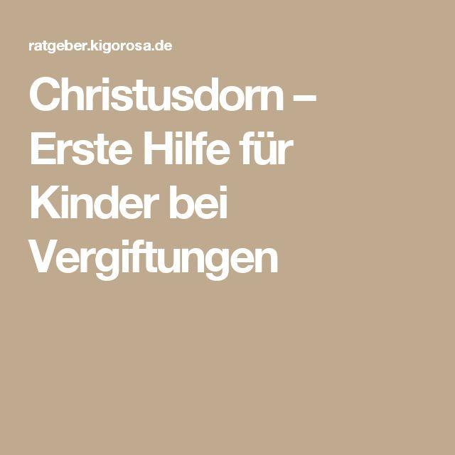 Christusdorn Erste Hilfe für Kinder bei Vergiftungen