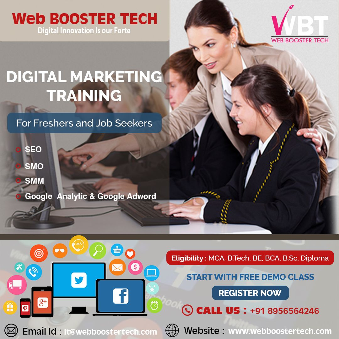 Looking For A Career In Digital Marketing Web Booster Tech Tech Is Digital Marketing Company Digital Marketing Training Best Digital Marketing Company
