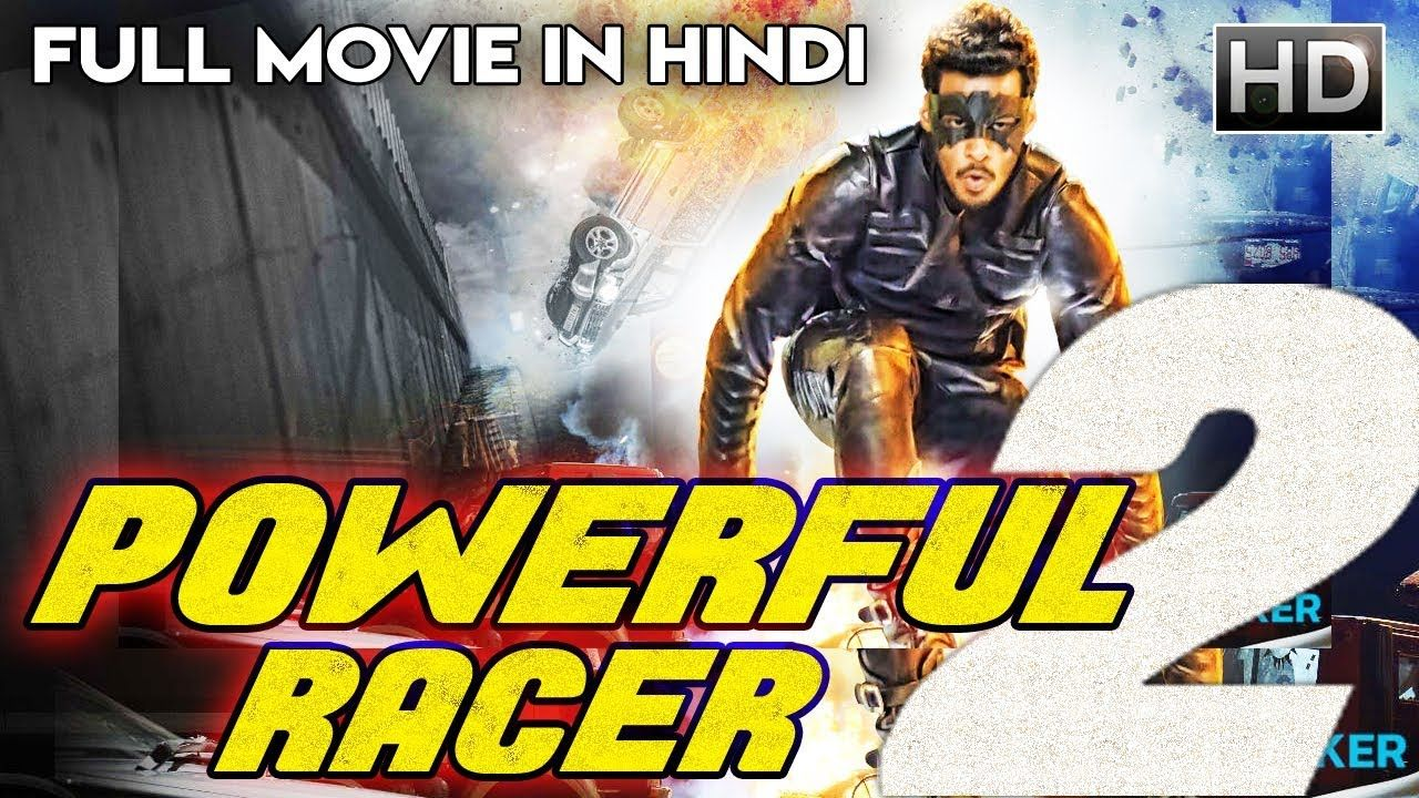 Powerful Racer 2 2018 Hindi Dubbed Hdrip 500mb Mkv Full
