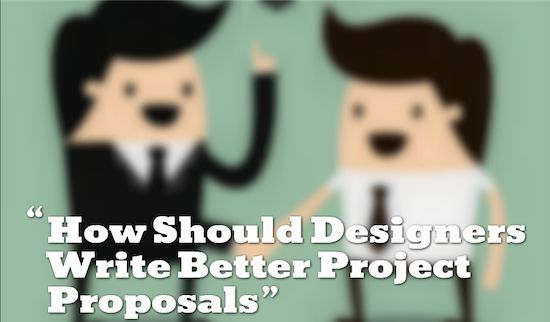 How Should Designers Write Better Project Proposals Bhupendra - project proposals