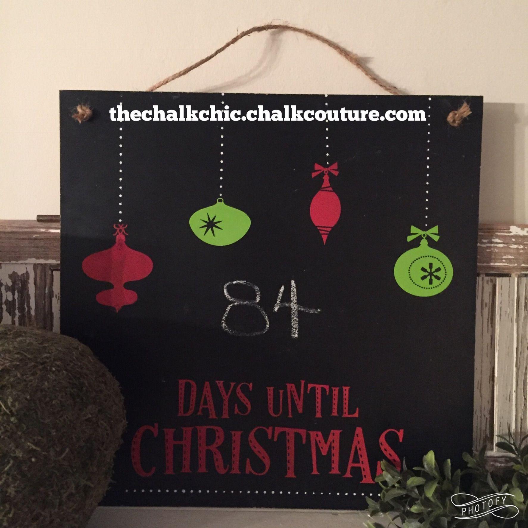 Daysuntilchristmas Chalkcouture Diy Chalk Days Until Christmas Chalk