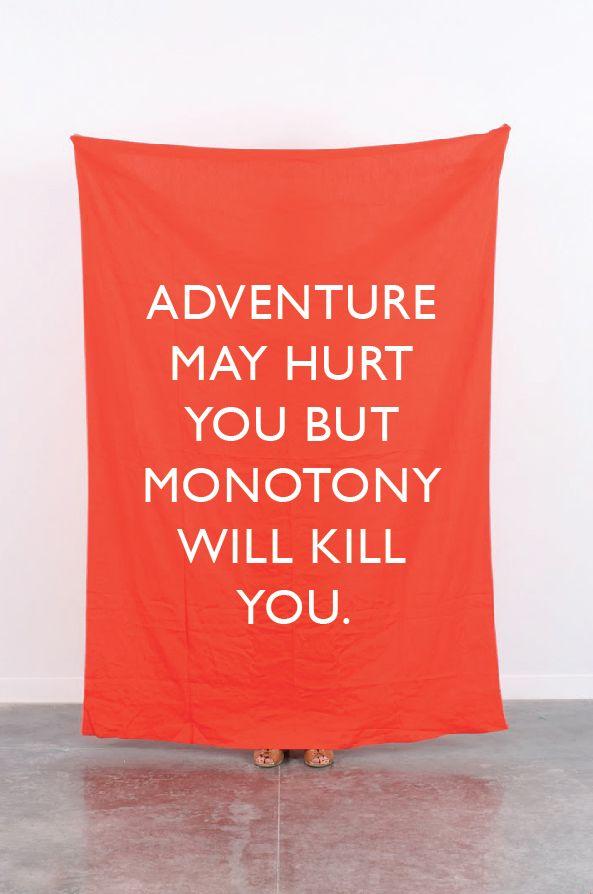 La aventura te mantiene viva!