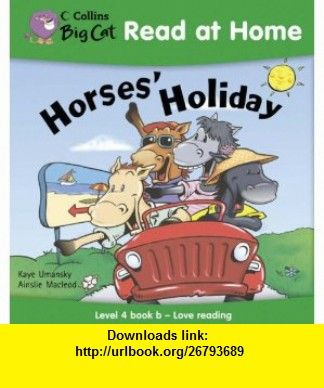 Horses holiday collins big cat read at home bk 2 horses holiday collins big cat read at home bk 2 fandeluxe Ebook collections