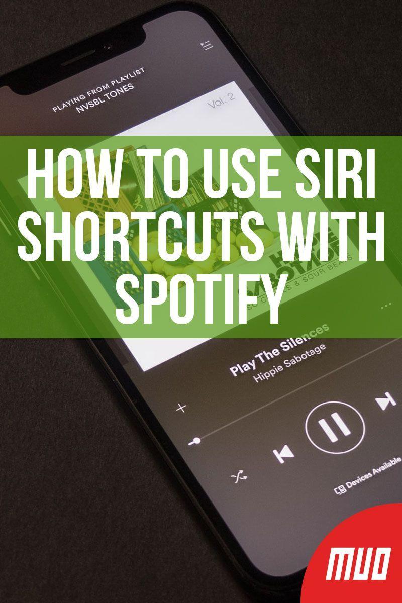 How to Use Siri Shortcuts With Spotify Using siri, Siri