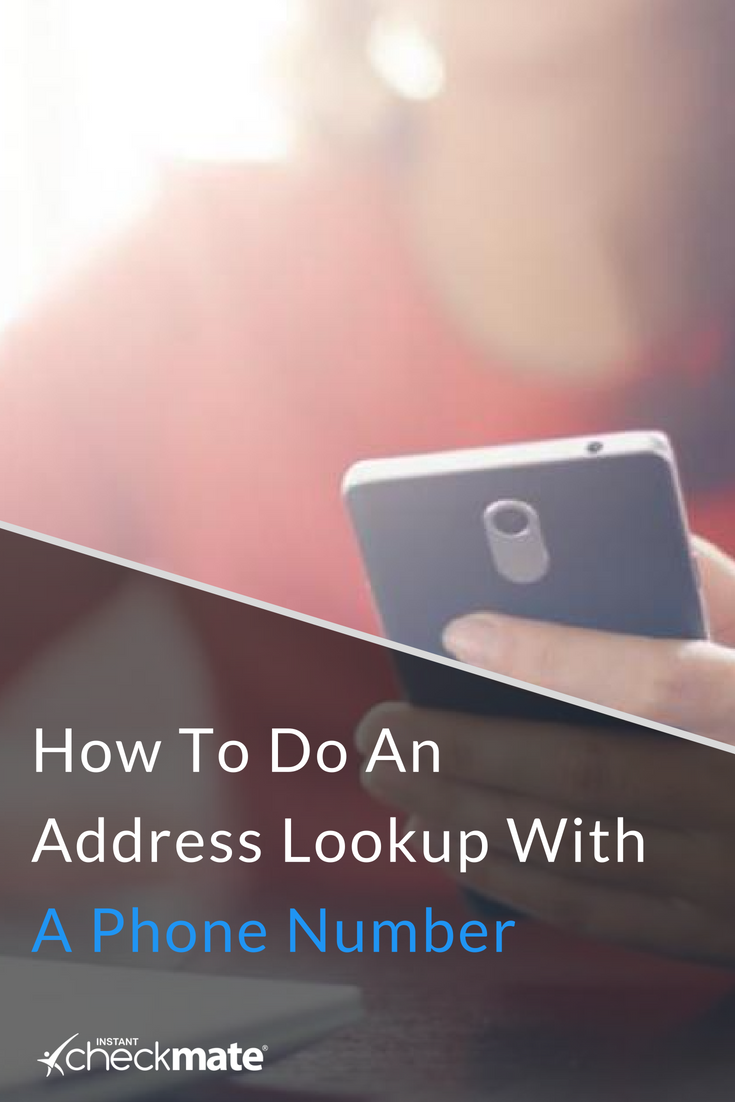 How To Do An Address Lookup With A Phone Number Find Address Phone Phone Numbers