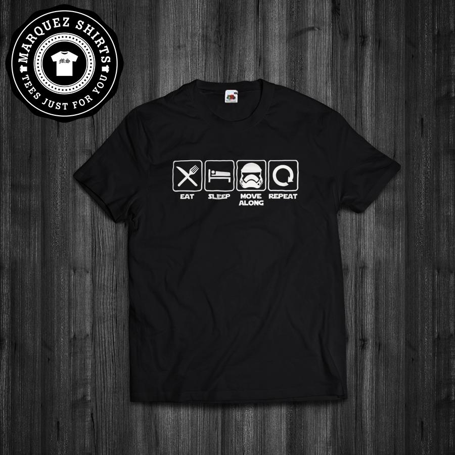 T Shirt Eat Sleep Move Along Repeat Star Wars Stormtrooper Inspired Funny Tee Starwarsshirt Stormtroopershirt Shirts Star Wars Shirts Star Wars Inspired
