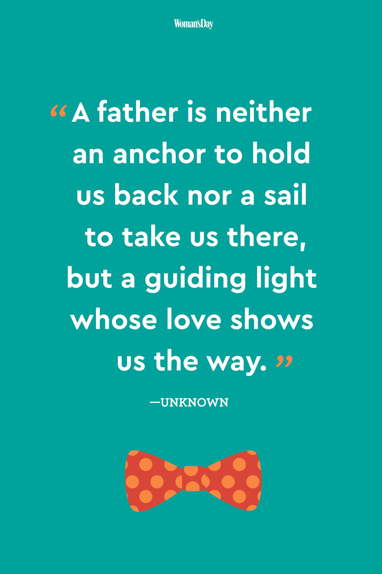 29 Father's Day Quotes that Show Dad How Much You