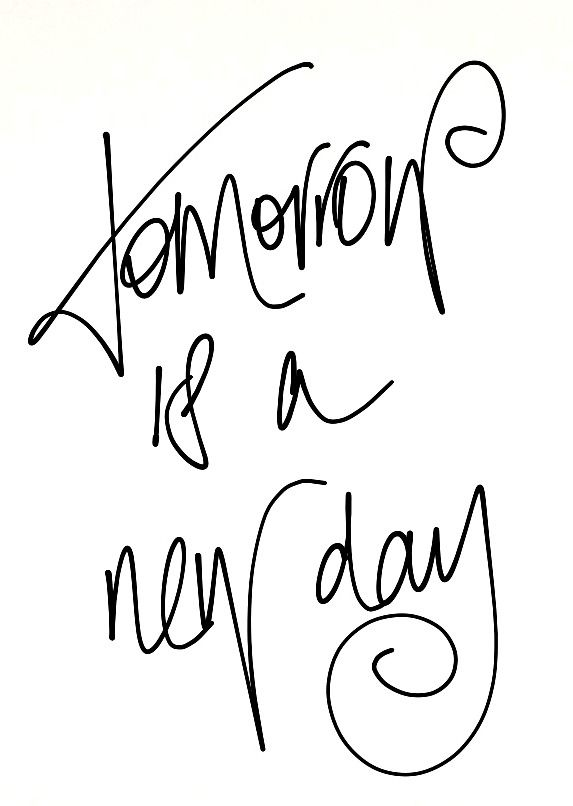 tomorrow is a new day ❥