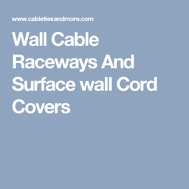 Wall Cable Raceways And Surface wall Cord Covers | BEDROOM ...