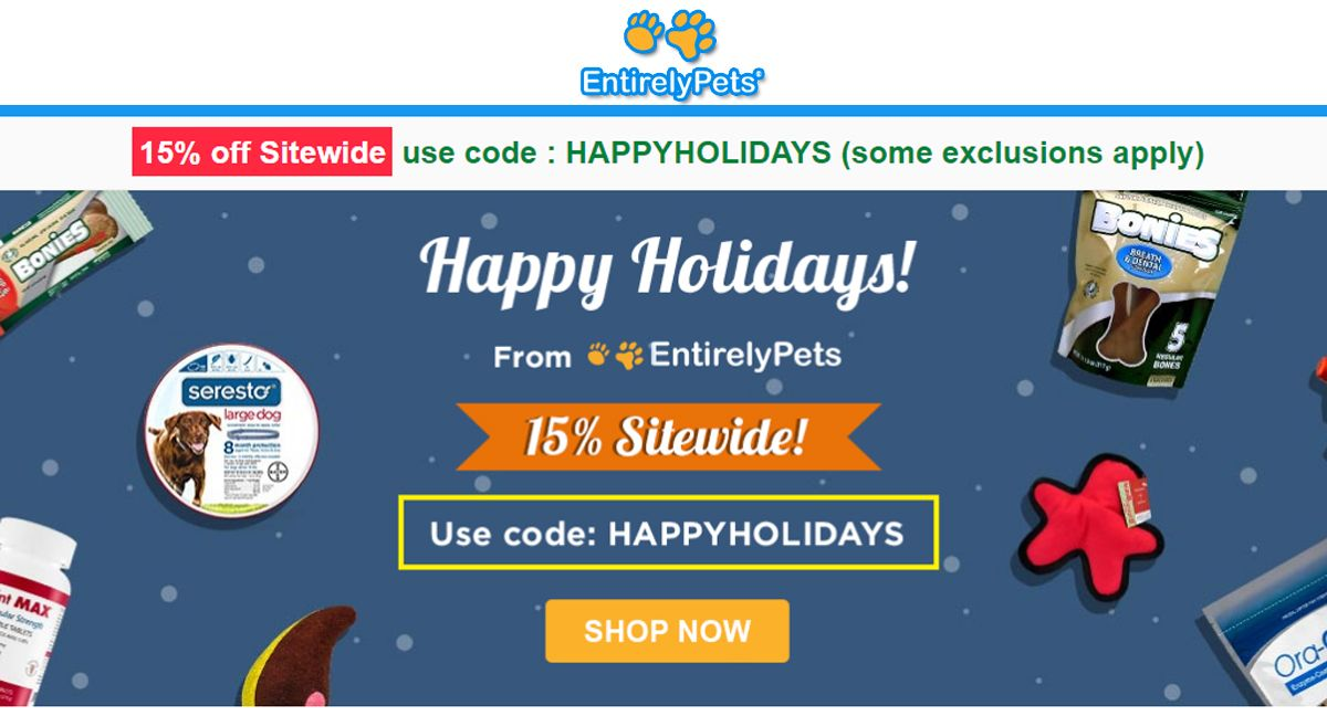 Entirelypets Happy Holidays 15 Off Sitewide Pets Dogs Dogssupplyments Medicines Sitewide Promo Codes Coding