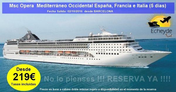 Crucero De 5 Dias Por El Mediterraneo Salida El 02 10 2016 Desde