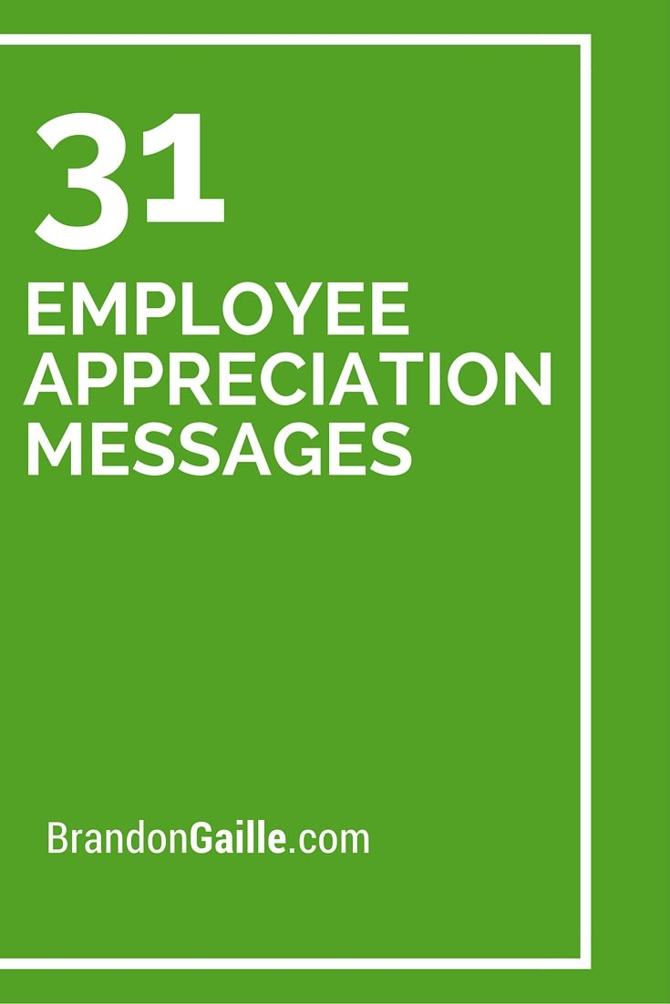 33 Employee Appreciation Messages #employeeappreciationideas