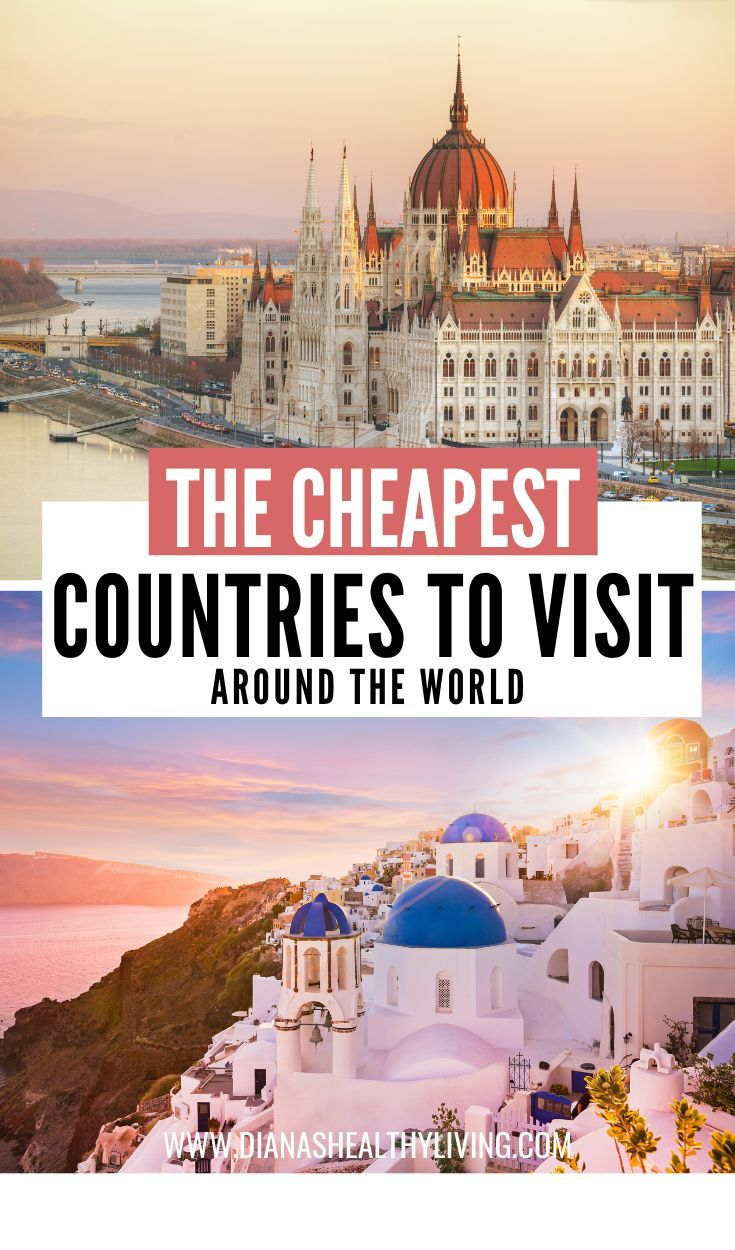 The Cheapest Countries to Visit Around the World | Diana's Healthy Living #visitgreece