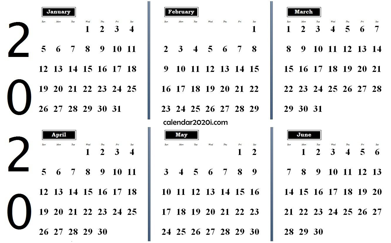 2020 6 Month Calendar From January To June 2020 6 Months Calendar from January to June | 2020 Calendars