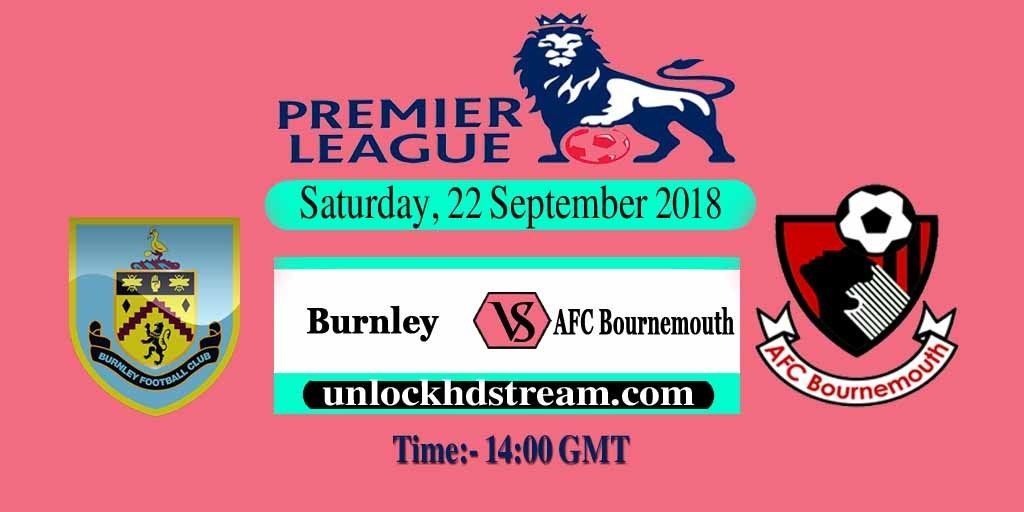 Burnley Vs Afc Bournemouth Live Stream Soccer Live Stream Afc