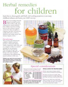 Herbal Remedies for Children...As With Anything With Children... Be Mindful of Your Workings, Follow Directions Explicitly and Research Anything You Are Unsure Of!! )O(