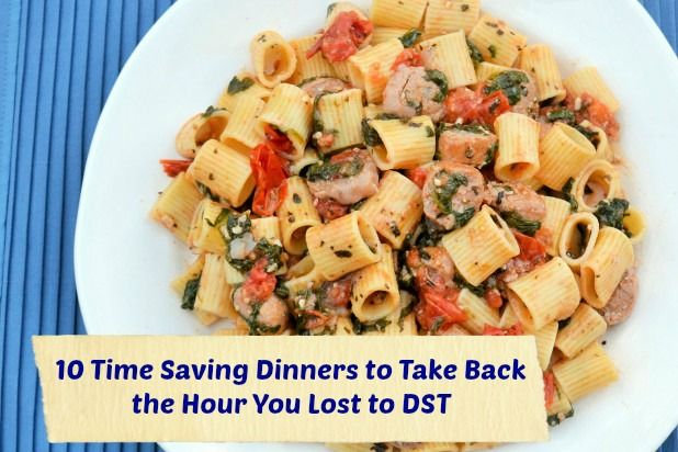10 Time-Saving Dinners to Take Back that Hour