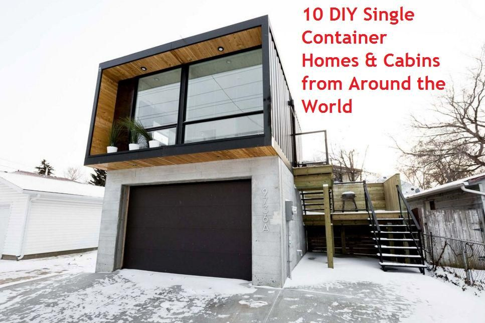 10 Diy Single Container Homes Cabins From Around The World Container House Plans Container House Prefab Container Homes