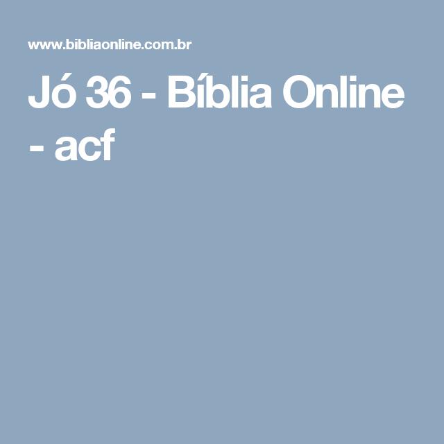 Jó 36 - Bíblia Online - acf